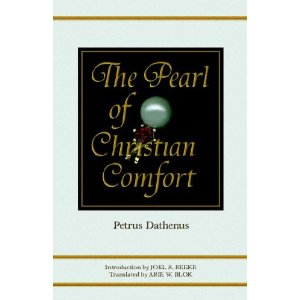 Pearl of Christian Comfort by Petrus Dathenus